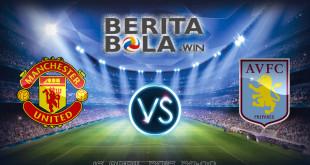 prediksi MU vs Villa berita bola win